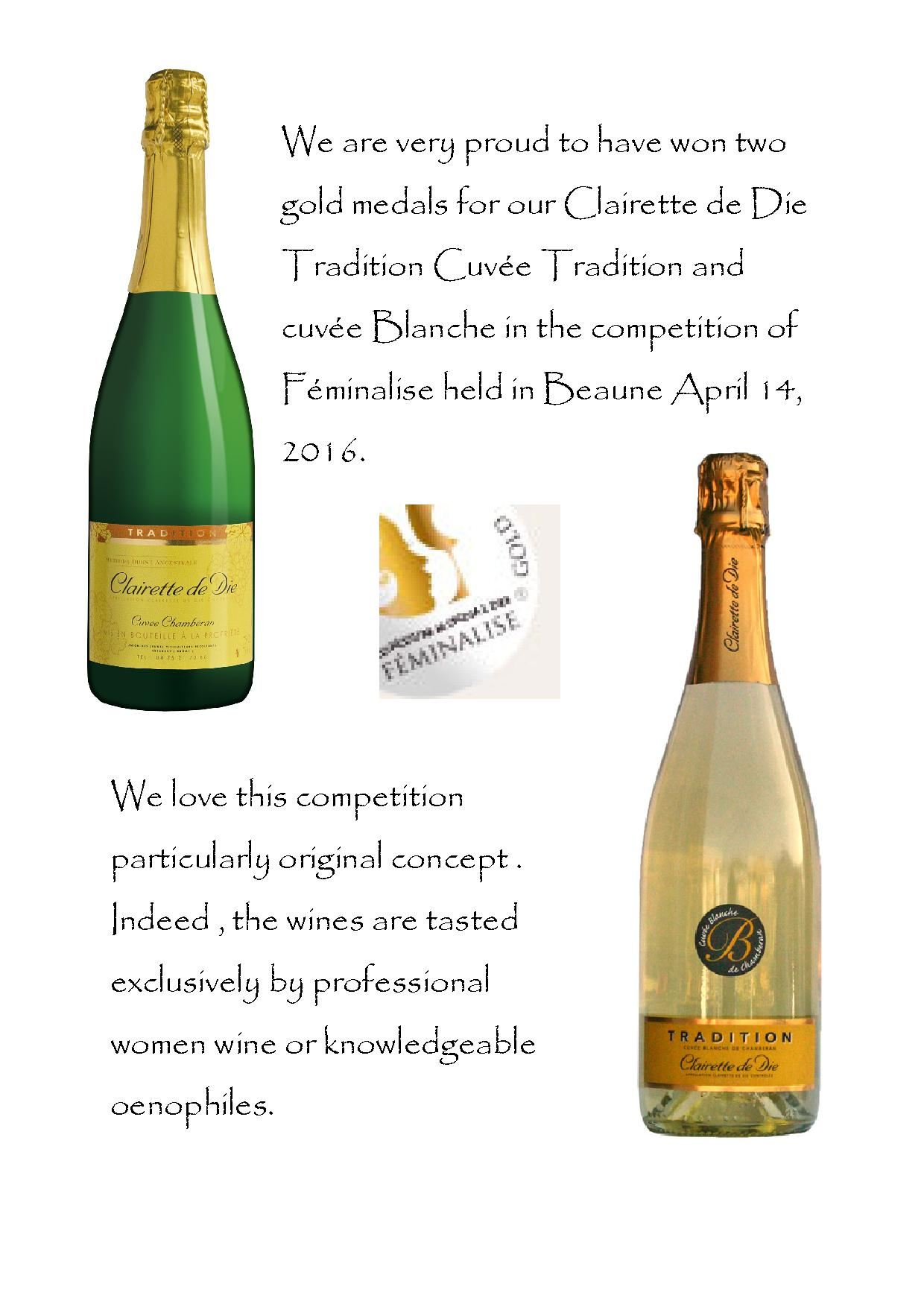 2 gold medal for our Clairette de Die Tradition in the competition of Feminalise